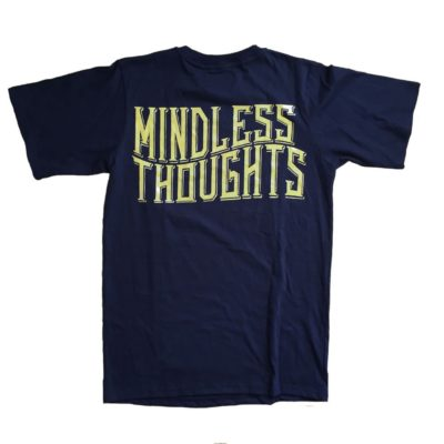 Mindless Thoughts Tshirt